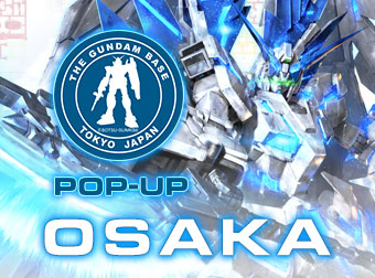 会場販売アイテム更新!「THE GUNDAM BASE TOKYO POP-UP in OSAKA」