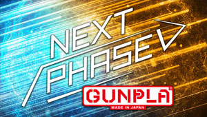 NEXT PHASE GUNPLA