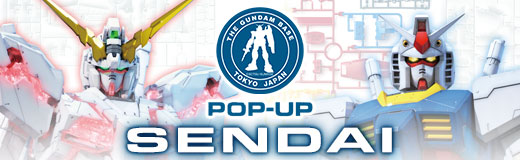 THE GUNDAM BASE TOKYO POP-UP in SENDAI